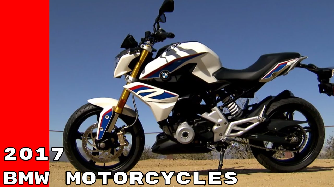 2017 BMW Motorcycles - BMW G 310 R, BMW G 310 GS, BMW K 1600 B - YouTube