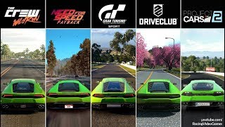Gran Turismo Sport vs. NFS Payback vs. DriveClub vs. The Crew vs Project CARS 2 | Huracan Comparison