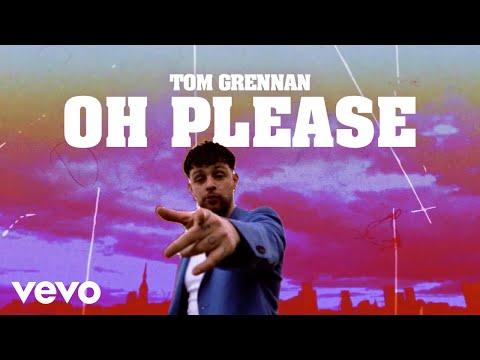 Смотреть клип Tom Grennan - Oh Please