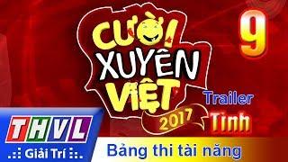 THVL | Cười xuyên Việt 2017 - Tập 9: Tình - Trailer