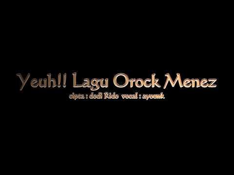 Yeuh!! Lagu Orock Menez-Pandeglang