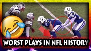 NFL Worst Plays of All Time