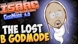 THE LOST в GODMODE ► The Binding of Isaac: Afterbirth |55| GodMode