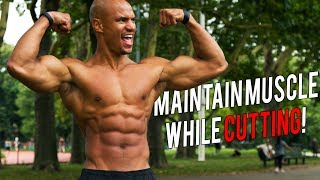 """3 SECRETS To Maintain MUSCLE MASS While CUTTING """"Swole Cut"""""""