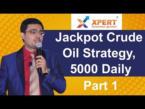 Jackpot Crude Oil Strategy #1 | 5000 Daily | Mitul Mehta | #M3AC55 | 100% Free