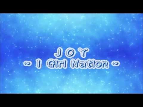 Joy (1 Girl Nation) with lyrics