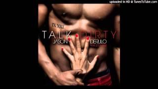 Jason Derulo feat. 2 Chainz - Talk Dirty