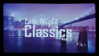 Late Night Classics Vol. 1 (90's Instrumentals Mixtape)