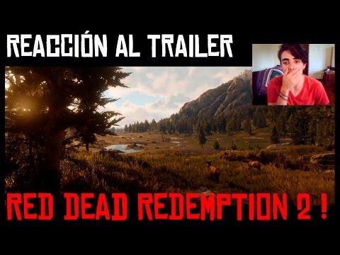 Reacción al Trailer de Red Dead Redemption 2 ! | Opinión+Info WUAU