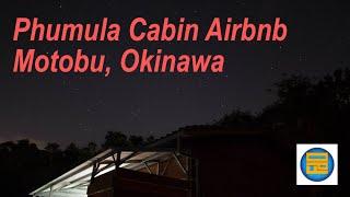 Gambar cover Phumula Cabin Airbnb visit - Motobu, Okinawa