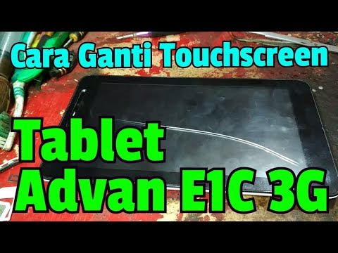 cara-ganti-touch-screen-tablet-advan-e1c-3g