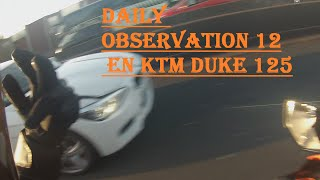 Daily Observation 12 en Ktm Duke 125