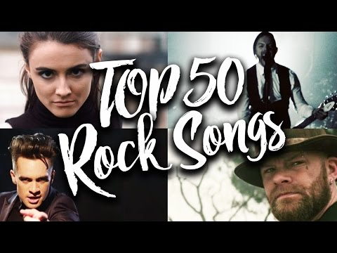 Top 50 Rock Songs Of 2017