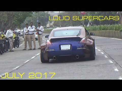LOUD SUPERCARS OF MUMBAI | INDIA | JULY 2017