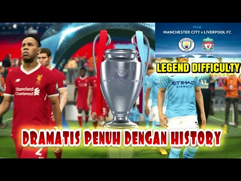 Pes 2018 | Final UEFA Champions league Liverpool Fc vs Manchester City (Legend Difficulty)