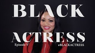 Black Actress Sn 2 Ep 5 | Feat. Erica Hubbard