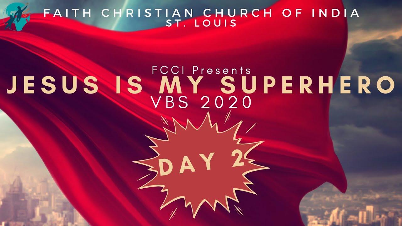 FCCI VBS 2020 - 'JESUS IS MY SUPERHERO' | Day 2 | FCCI St. Louis