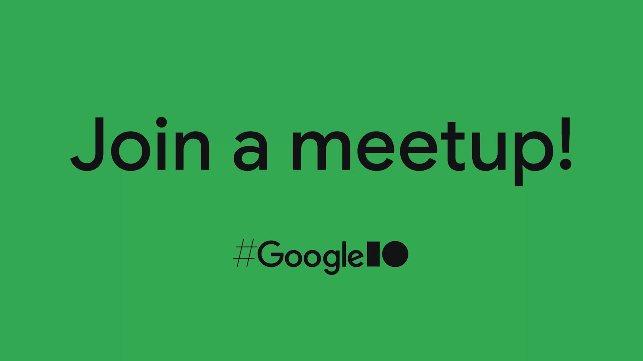 Join a #GoogleIO meetup at the I/O Community Lounge!
