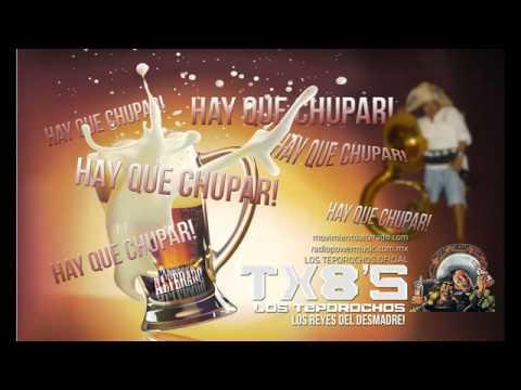 Los Teporochos - HAY QUE CHUPAR