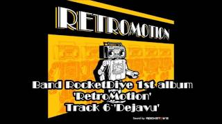 RocketDive 1st Album Track 6