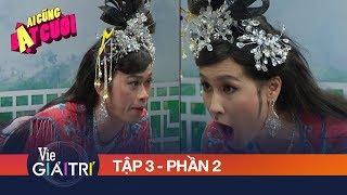 Kathy Uyên hốt hoảng vì tiền bối Hoài Linh, Minh Nhí chơi khổ nhục kế | #3 Phần 2 - AI CŨNG BẬT CƯỜI