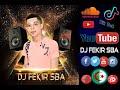 أغنية VerSion Alaoui 3aoud علاوي عاود-Bien Remix 2019 By Dj Fekir sBa