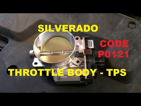 Chevy Silverado Throttle Body - TPS - Code P0121 install ...