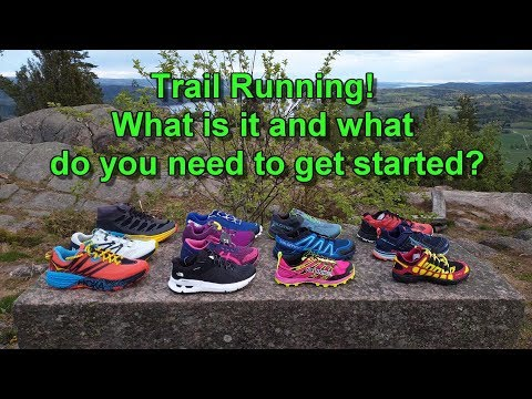 Trail Running | What Is It And What Do You Need To Get Started?