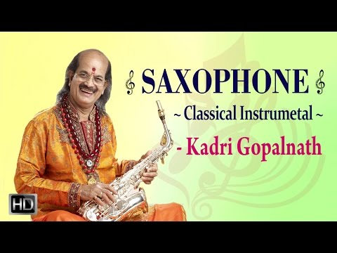 Kadri Gopalnath - Saxophone - Carnatic Classical Instrumental - Audio Jukebox