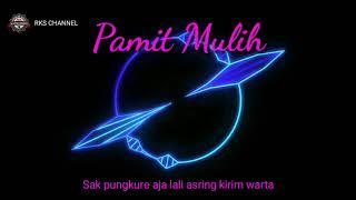 Lirik Langgam Pamit Mulih Versi Jathilan - RKS CHANNEL