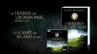 """Buchtrailer zu """"Die Herren der Grünen Insel"""" von Kiera Brennan"""