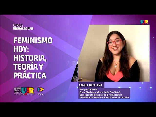 Curso Feminismo hoy [Semana 2] VideoClase Camila Orellana