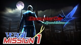 Devil May Cry 4 Special Edition Walkthrough - VERGIL Mission 1【60FPS】PS4