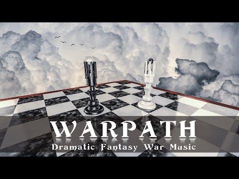 Dramatic Fantasy War Music (WarPath) - Powerful Epic Celtic Dark Fantasy Track