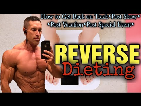 Reverse Dieting What to do After a Diet or Cut???