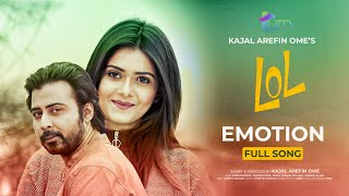 Emotion | OST of LOL | Afran Nisho | Tanjin Tisha | Polash | Kajal Arefin Ome