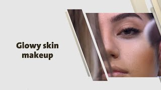 سما سابا - Glowy skin makeup