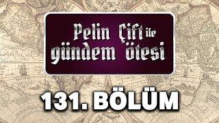 Pelin Çift ile Gündem Ötesi 131 Bölüm Fatih Sultan Mehmet