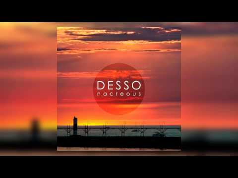 Desso - Nacreous (Original Mix)