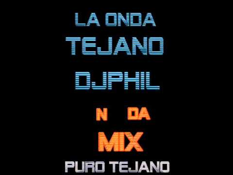TEJANO TEX-MEX  MUSICA MIX : MIXED BY DJPHIL(RAZA MIXES)