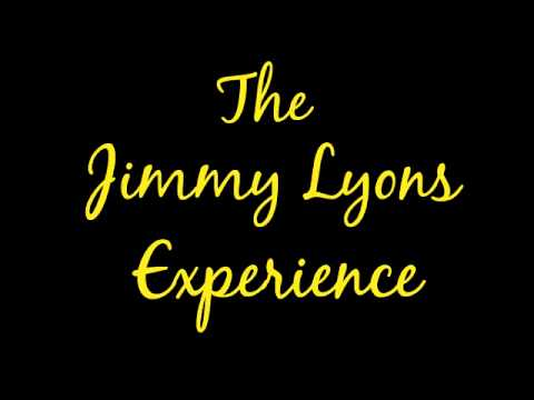 The Jimmy Lyons Experience