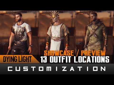 Dying Light: The Following - 13 Outfits Locations & Showcase Guide