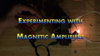 CDC Electronic Workshop - Experimenting with saturatble reactors/magnetic amplifiers