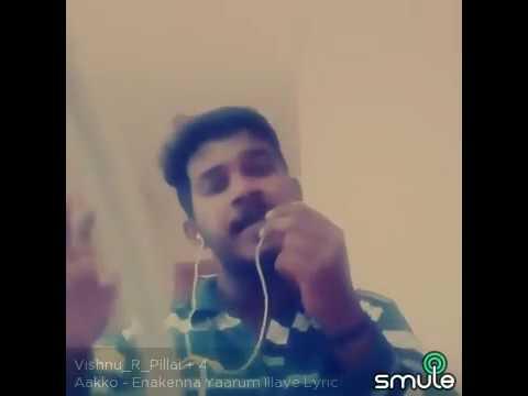 Enakkena Yarum illaye-Vishnu_R_Pillai