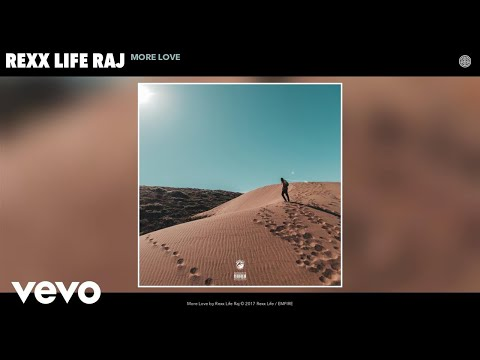 Rexx Life Raj - More Love (Audio)