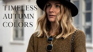 6 timeless autumn colors you can love year after year | Autumn capsule wardrobe