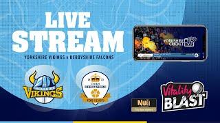 Yorkshire Vikings vs Derbyshire Falcons