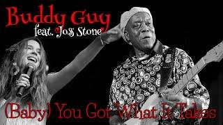 Buddy Guy & Joss Stone - Baby You Got What It Takes (Srpski prevod)