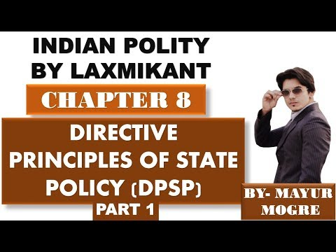 Indian Polity by Laxmikant chapter 8- Directive Principles of state policy part 1