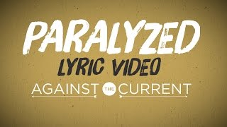 """Paralyzed"" Official Lyric Video"